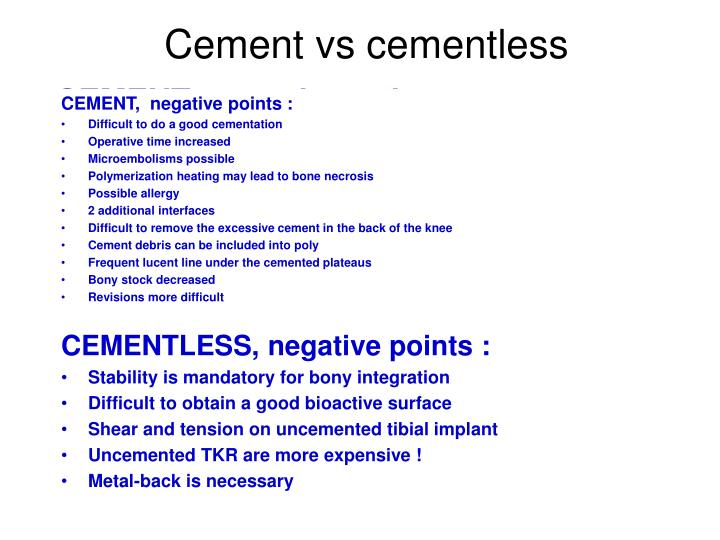 Cement vs cementless