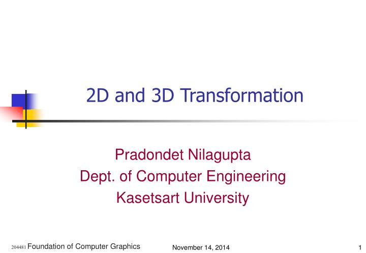2D and 3D Transformation