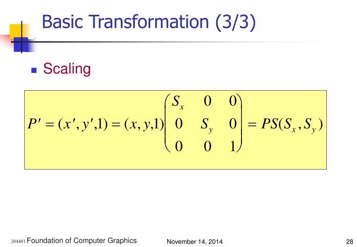 Basic Transformation (3/3)