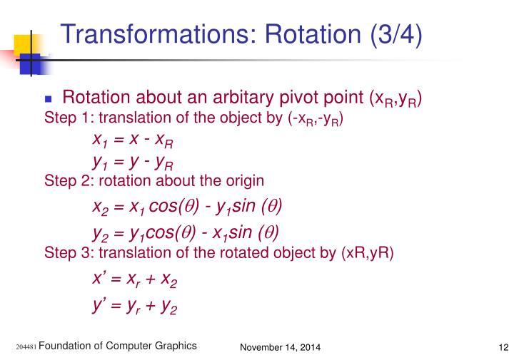 Transformations: Rotation (3/4)