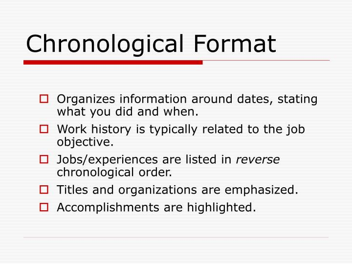 Chronological Format