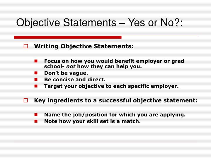 Objective Statements – Yes or No?: