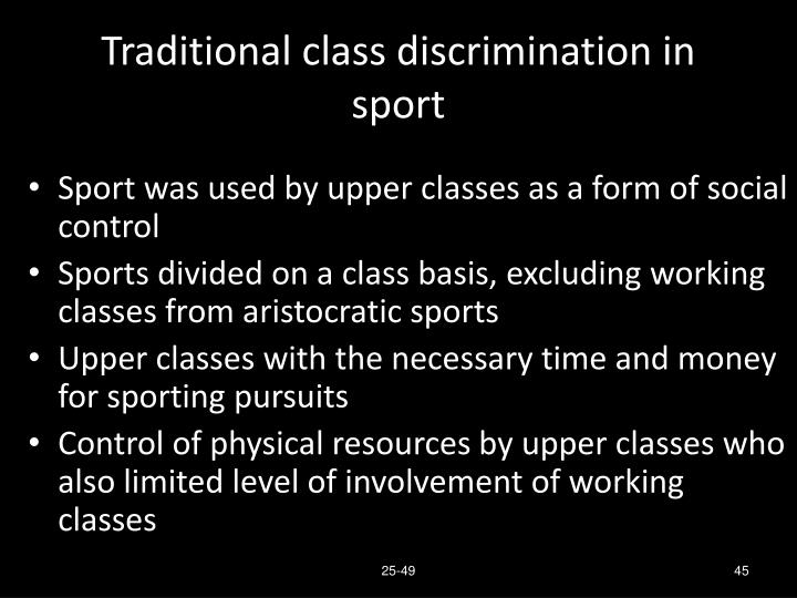 Traditional class discrimination in sport