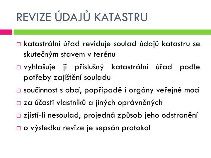REVIZE ÚDAJŮ KATASTRU