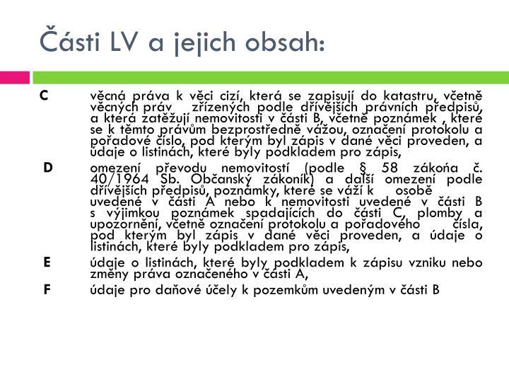 Části LV a jejich obsah: