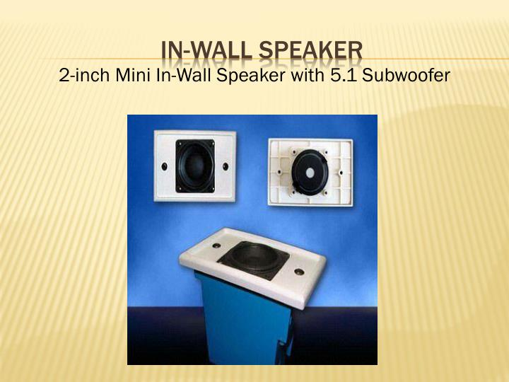In wall speaker