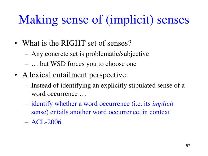 Making sense of (implicit) senses