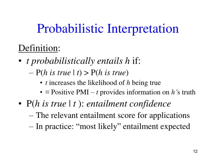 Probabilistic Interpretation