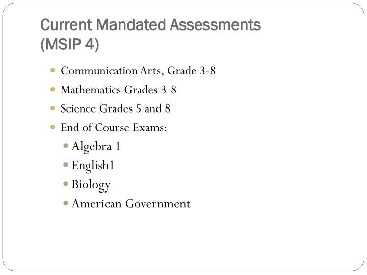 Current Mandated Assessments