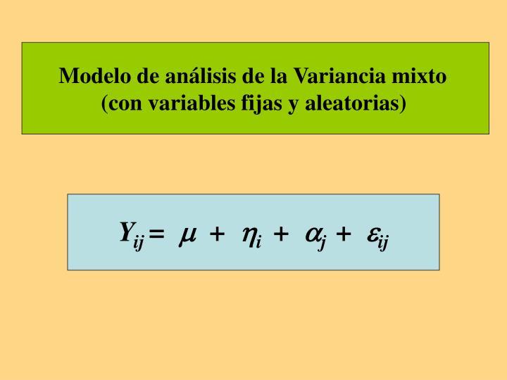 Modelo de análisis de la Variancia mixto