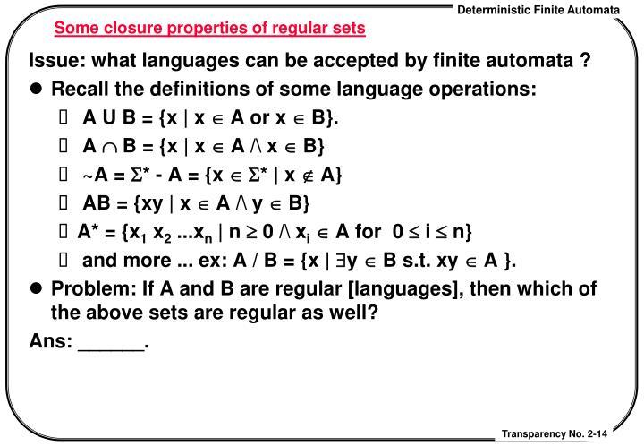 Some closure properties of regular sets