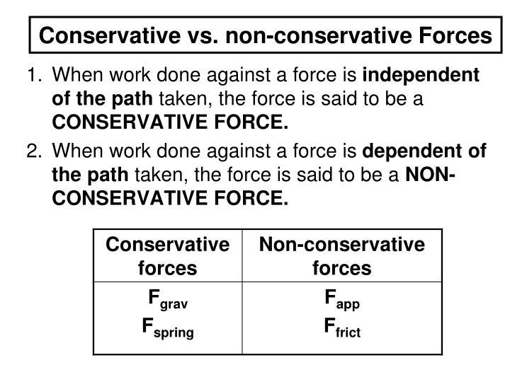 Conservative vs. non-conservative Forces
