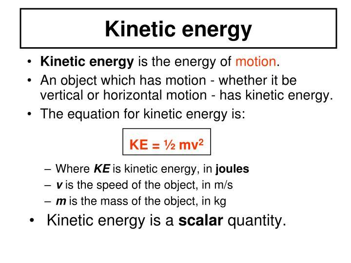 KE = ½ mv