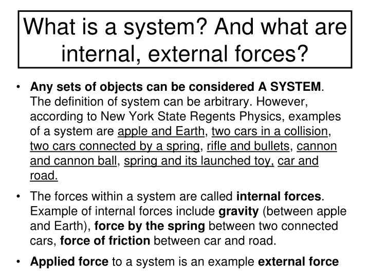 What is a system? And what are internal, external forces?