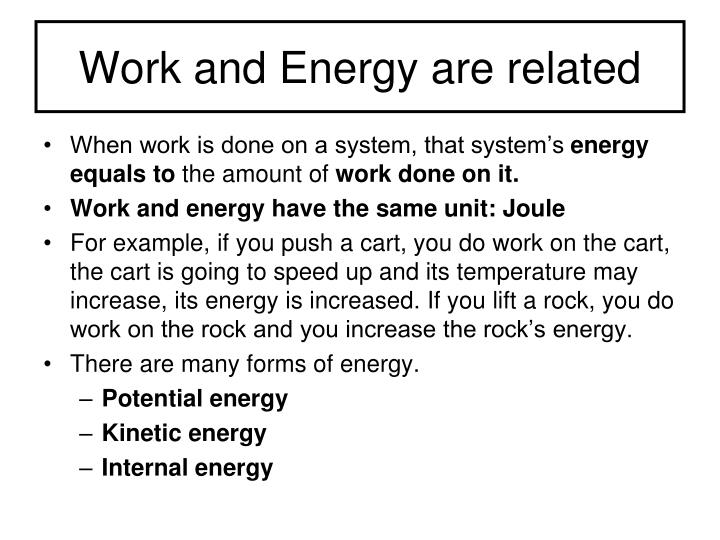 Work and Energy are related
