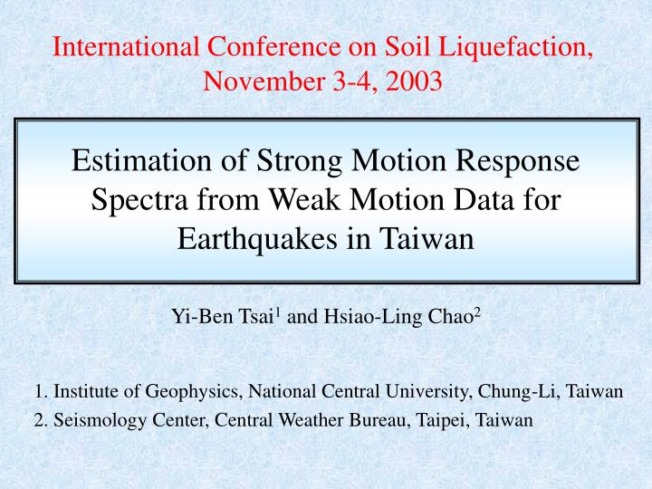 International conference on soil liquefaction november 3 4 2003