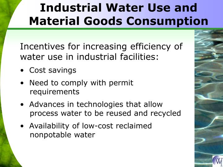 Industrial Water Use and Material Goods Consumption