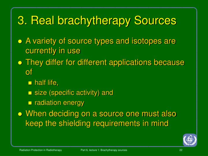 3. Real brachytherapy Sources