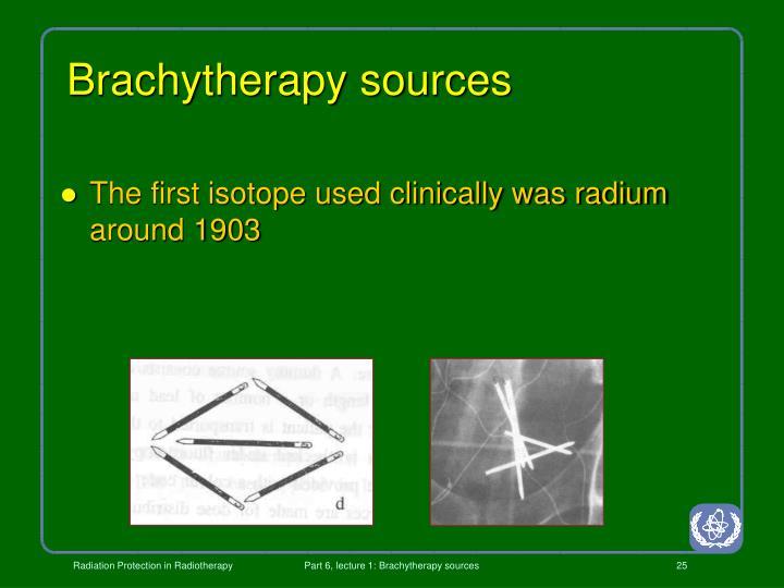 Brachytherapy sources