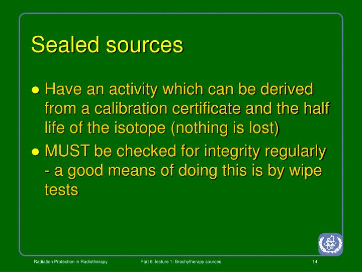 Sealed sources