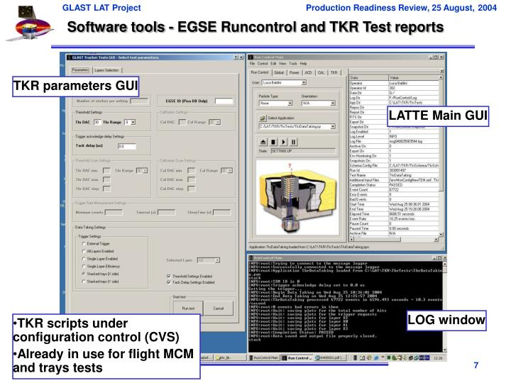 Software tools - EGSE Runcontrol and TKR Test reports