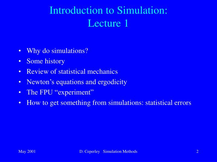 Introduction to simulation lecture 1