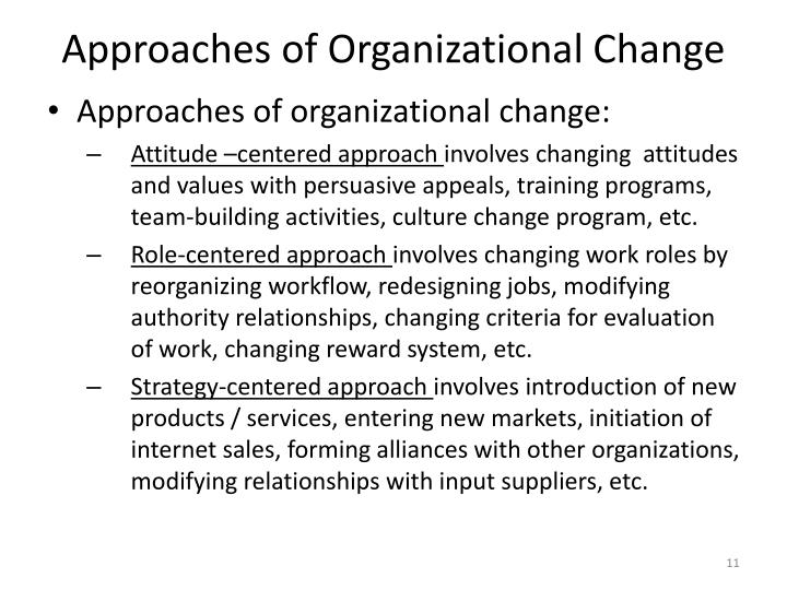 Approaches of Organizational Change