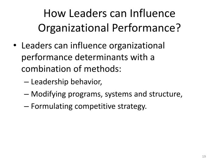 How Leaders can Influence Organizational Performance?