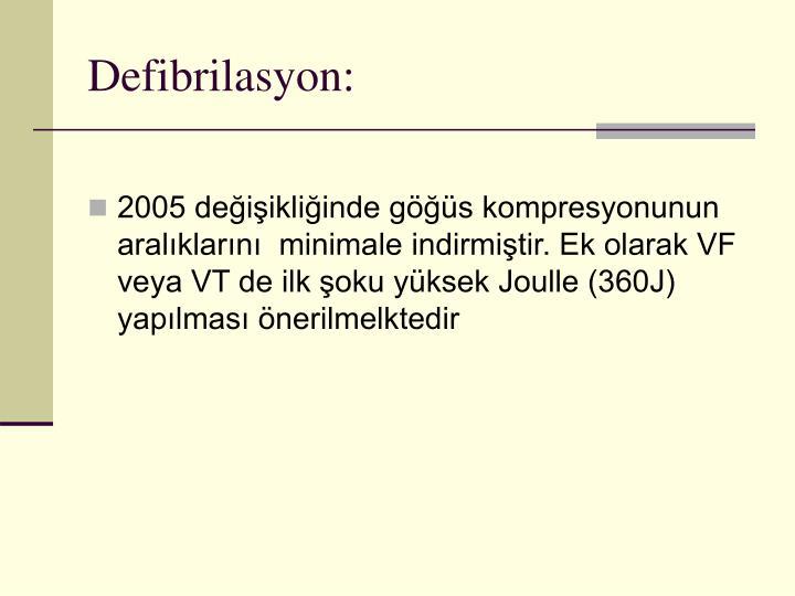 Defibrilasyon:
