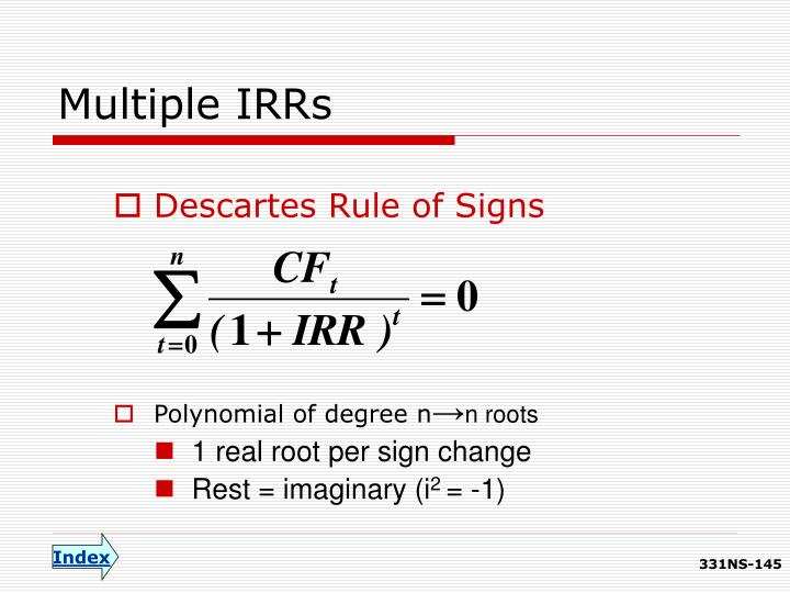 Multiple IRRs