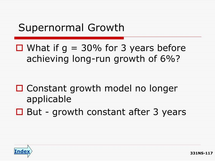 Supernormal Growth