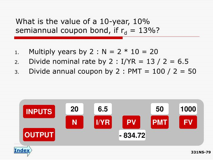What is the value of a 10-year, 10% semiannual coupon bond, if r