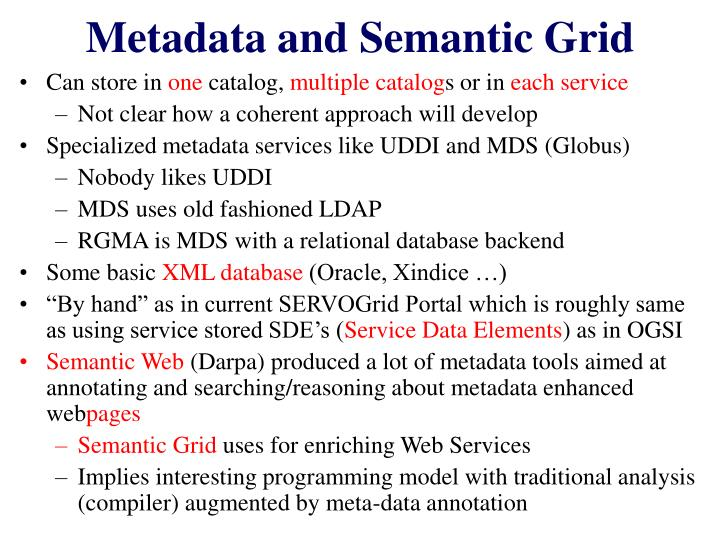 Metadata and Semantic Grid