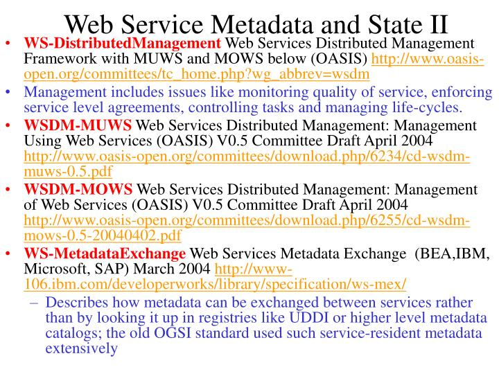 Web Service Metadata and State II