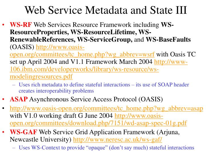 Web Service Metadata and State III