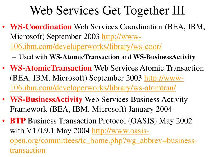 Web Services Get Together III