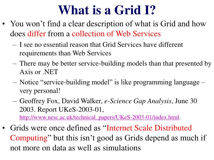 What is a Grid I?