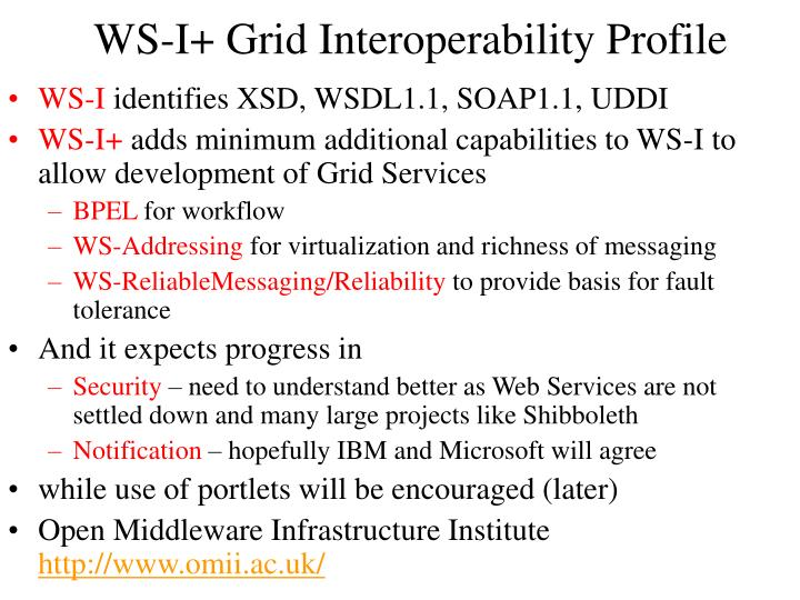 WS-I+ Grid Interoperability Profile