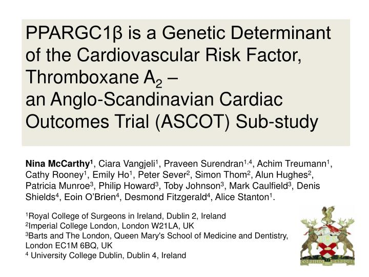 PPARGC1β is a Genetic Determinant of the Cardiovascular Risk Factor, Thromboxane A