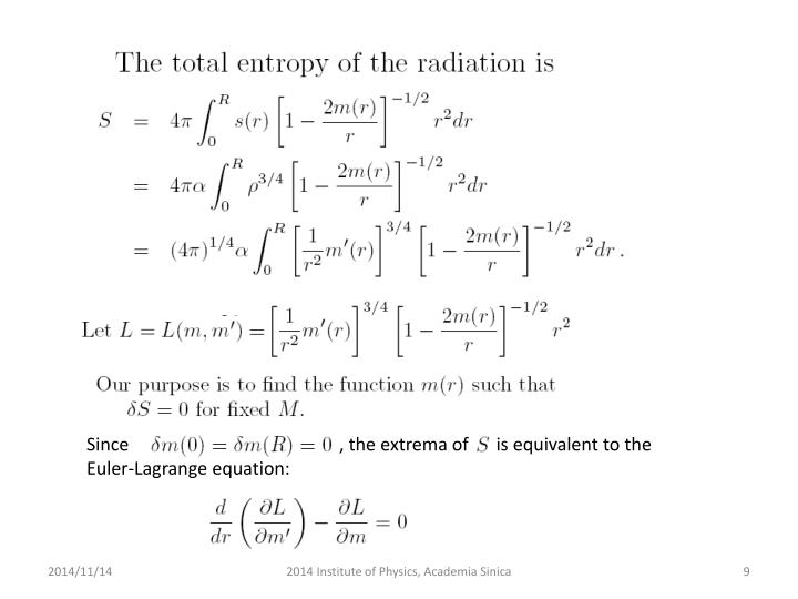 Since                                              , the extrema of      is equivalent to the Euler-Lagrange equation: