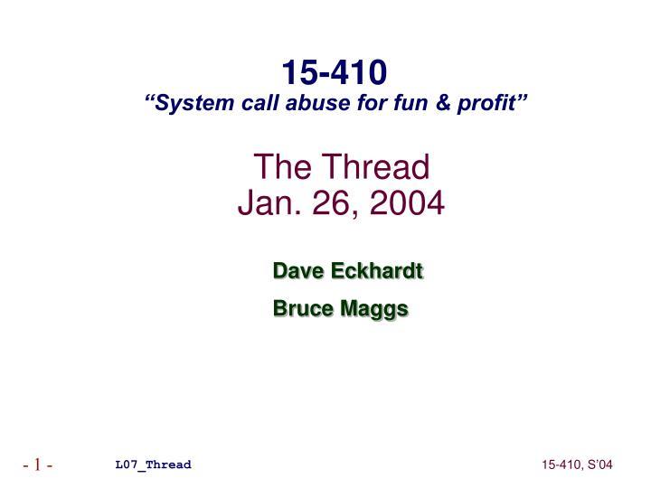 The thread jan 26 2004