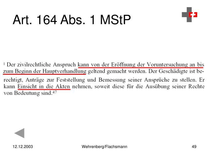 Art. 164 Abs. 1 MStP