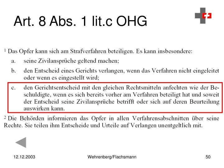 Art. 8 Abs. 1 lit.c OHG