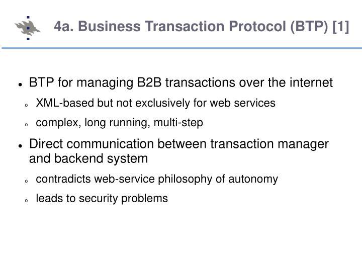 4a. Business Transaction Protocol (BTP) [1]