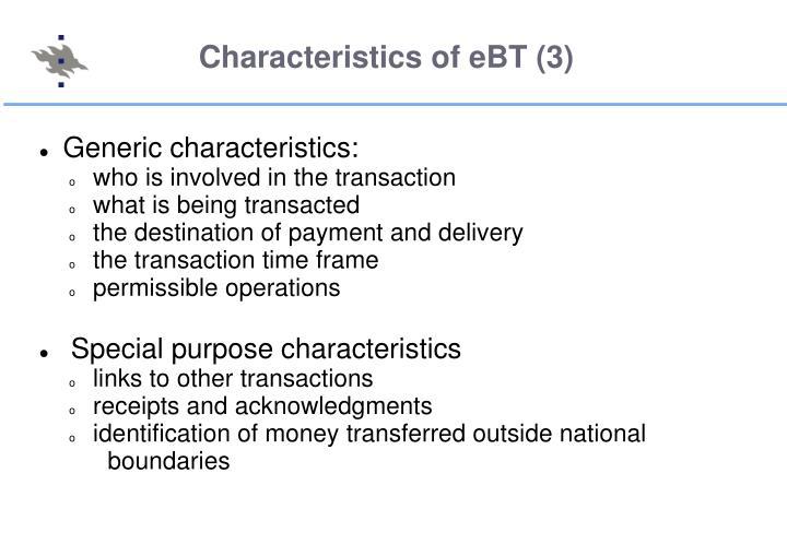 Characteristics of eBT (3)