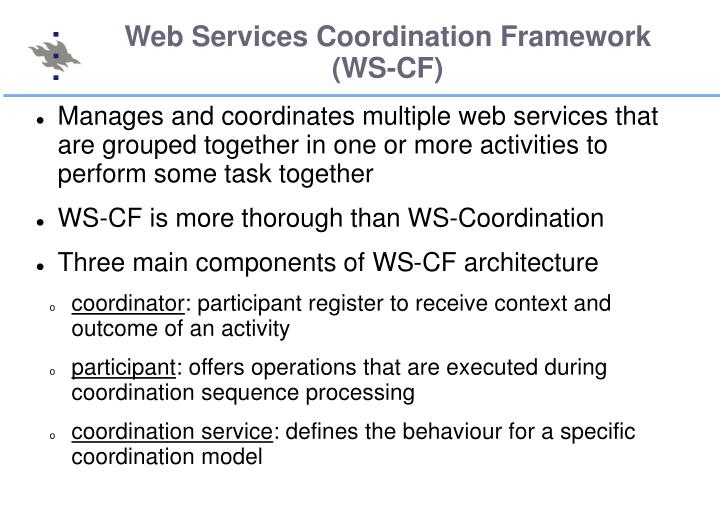 Web Services Coordination Framework (WS-CF)