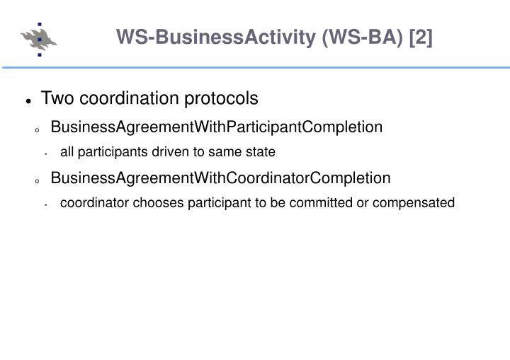 WS-BusinessActivity (WS-BA) [2]