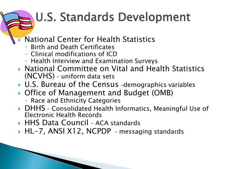 U.S. Standards Development