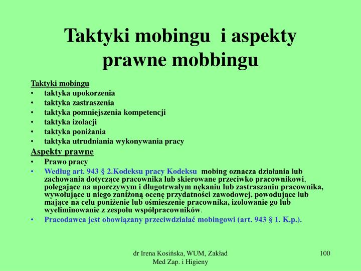 Taktyki mobingu  i aspekty prawne mobbingu