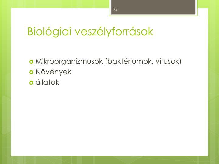 Biológiai veszélyforrások